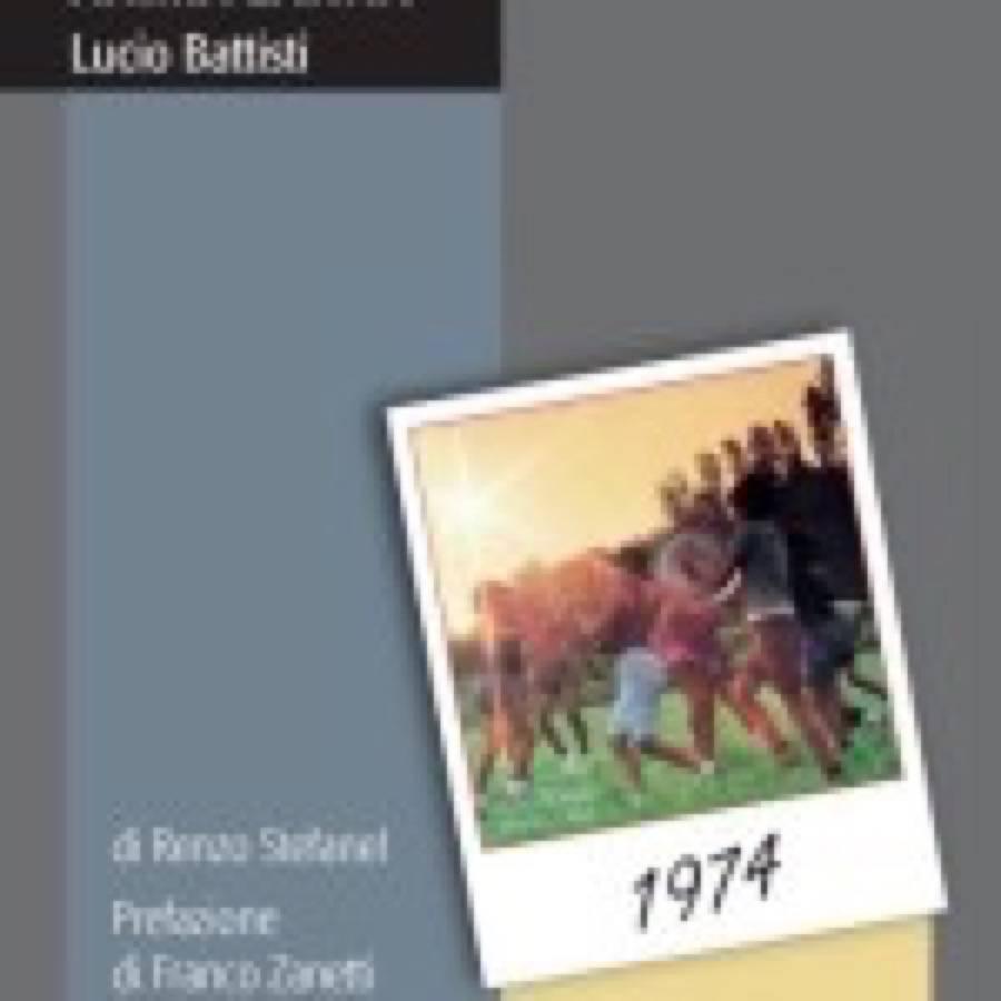 Renzo Stefanel – Lucio Battisti – Anima latina