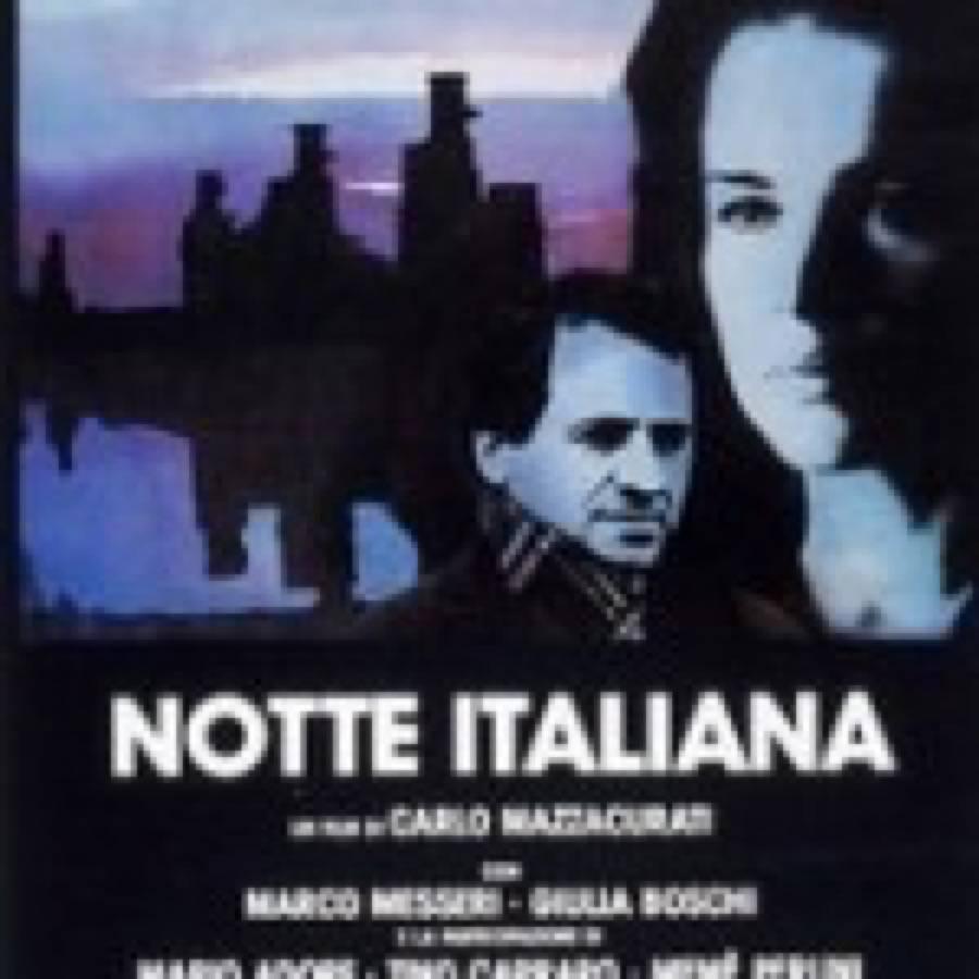 Carlo Mazzacurati – Notte Italiana