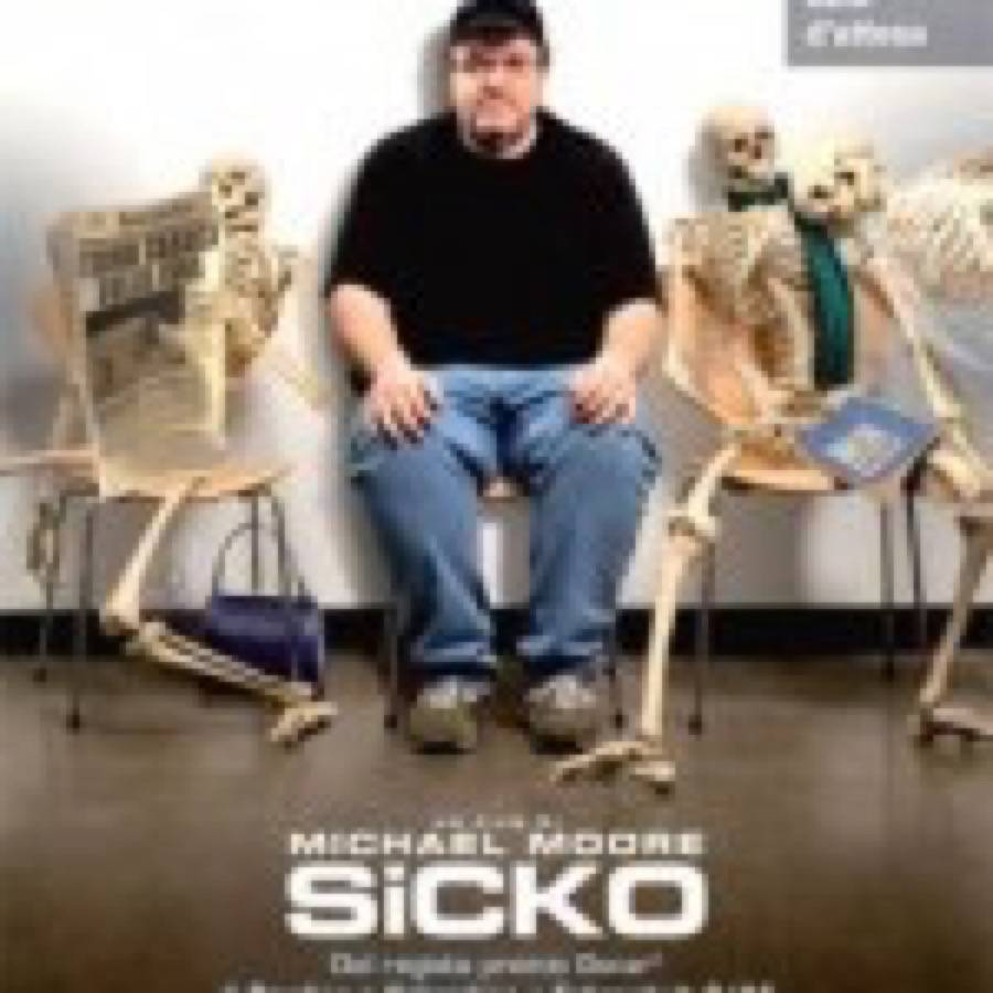 Michael Moore – Sicko
