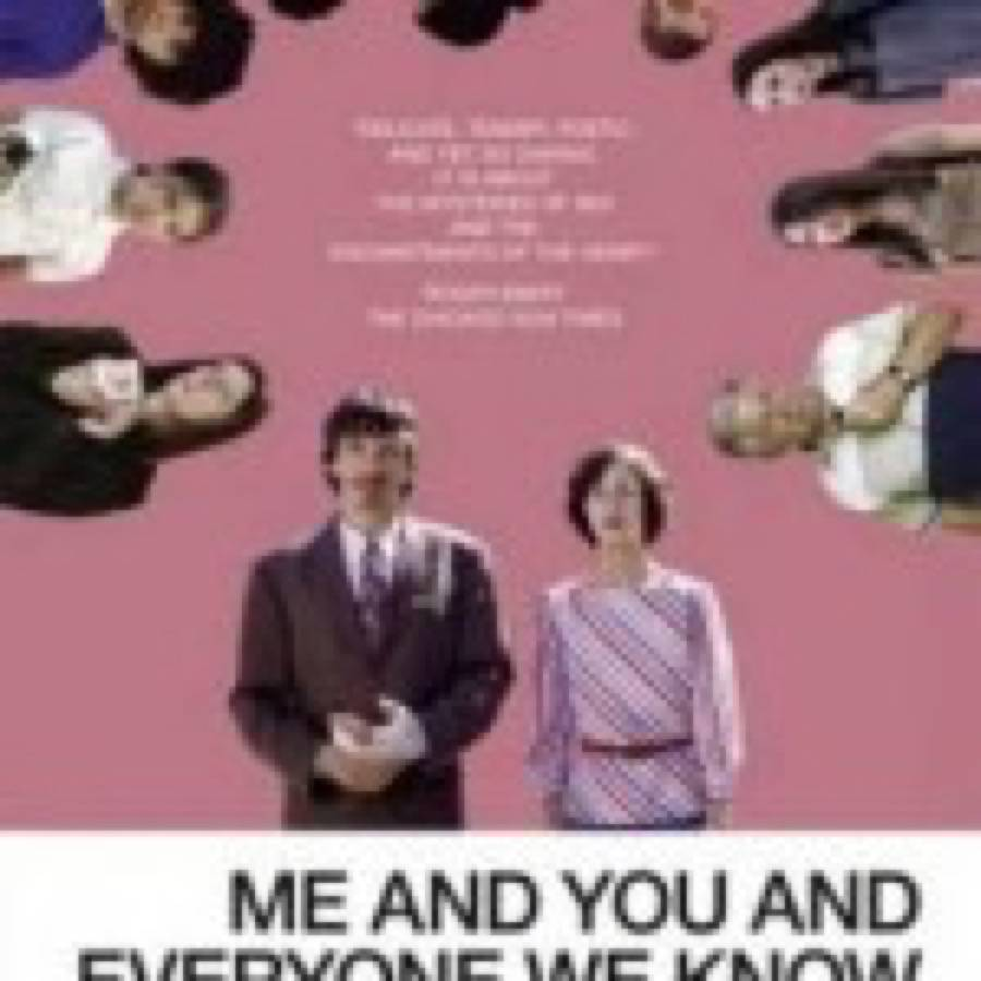 Miranda July – Me And You And Everyone We Know
