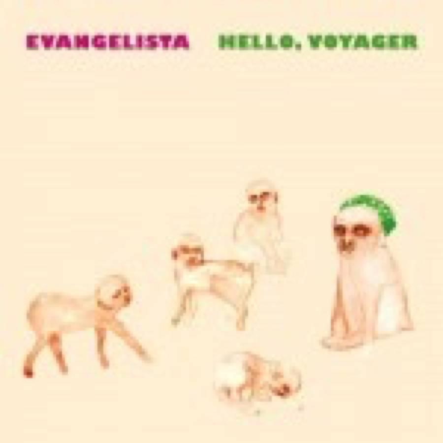 Evangelista – Hello, Voyager