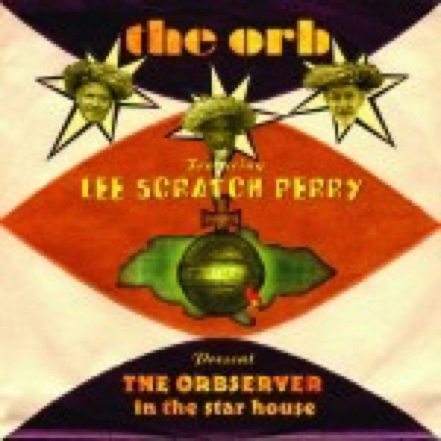 The Orb – The Orbserver in the Star House