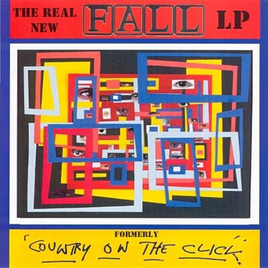 The Real New Fall Lp Formerly Country On The Click