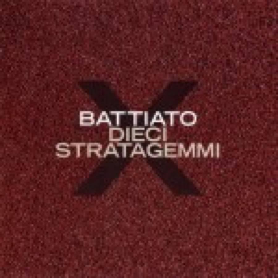 Franco Battiato – Dieci Stratagemmi