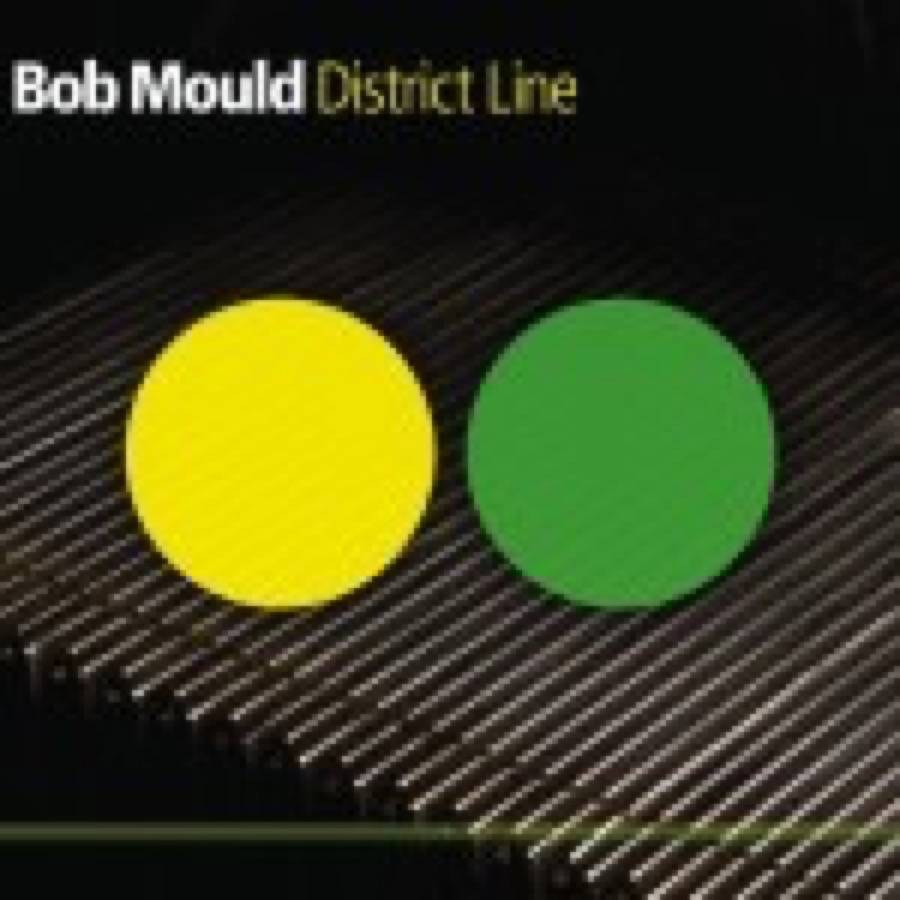Bob Mould – District Line
