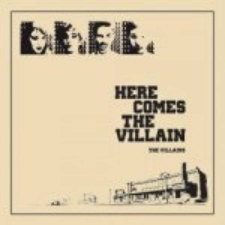 The Villains – Here Comes The Villain
