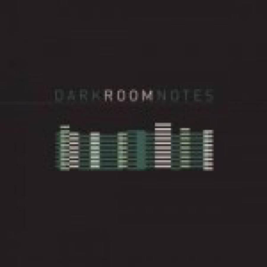 Dark Room Notes – Dark Room Notes
