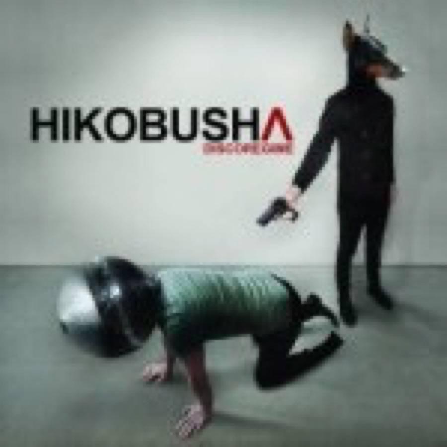Hikobusha – Discoregime