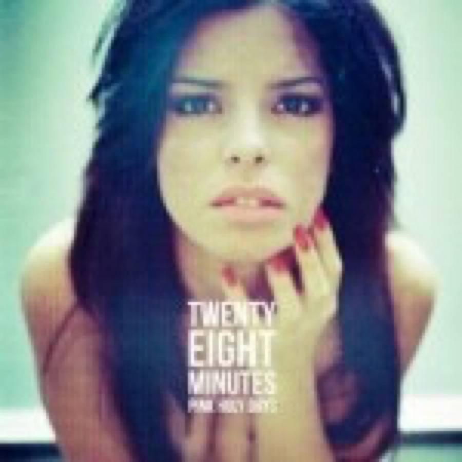 Pink Holy Days – Twenty Eight Minutes