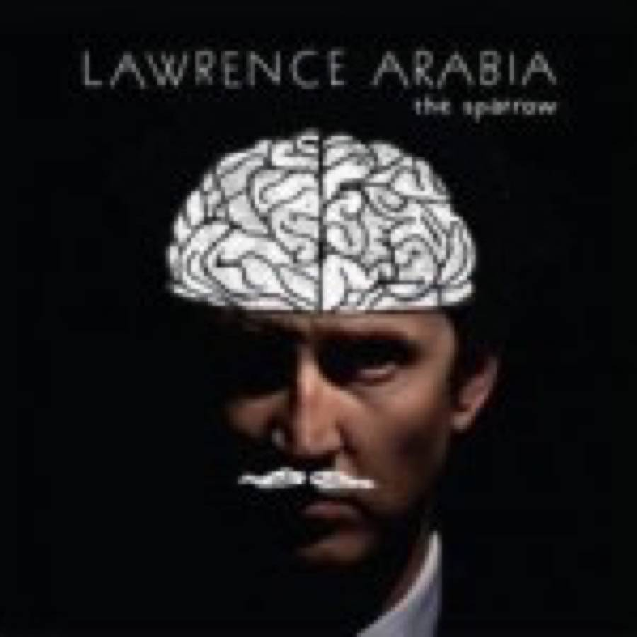 Lawrence Arabia – The Sparrow