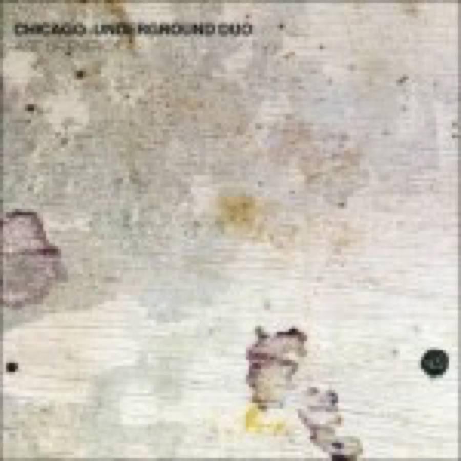 Chicago Underground Duo – Age Of Energy