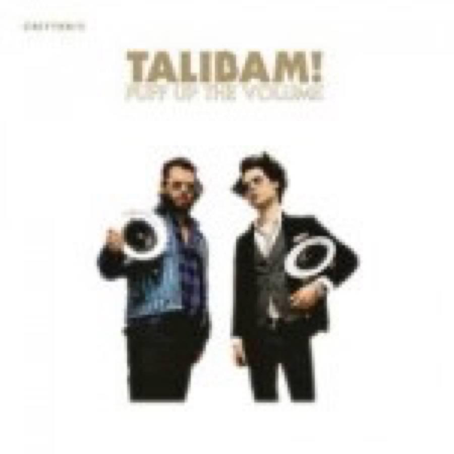 Talibam! – Puff Up The Volume