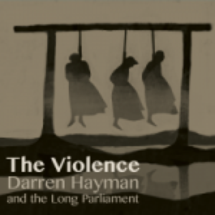Darren Hayman & The Long Parliament – Violence