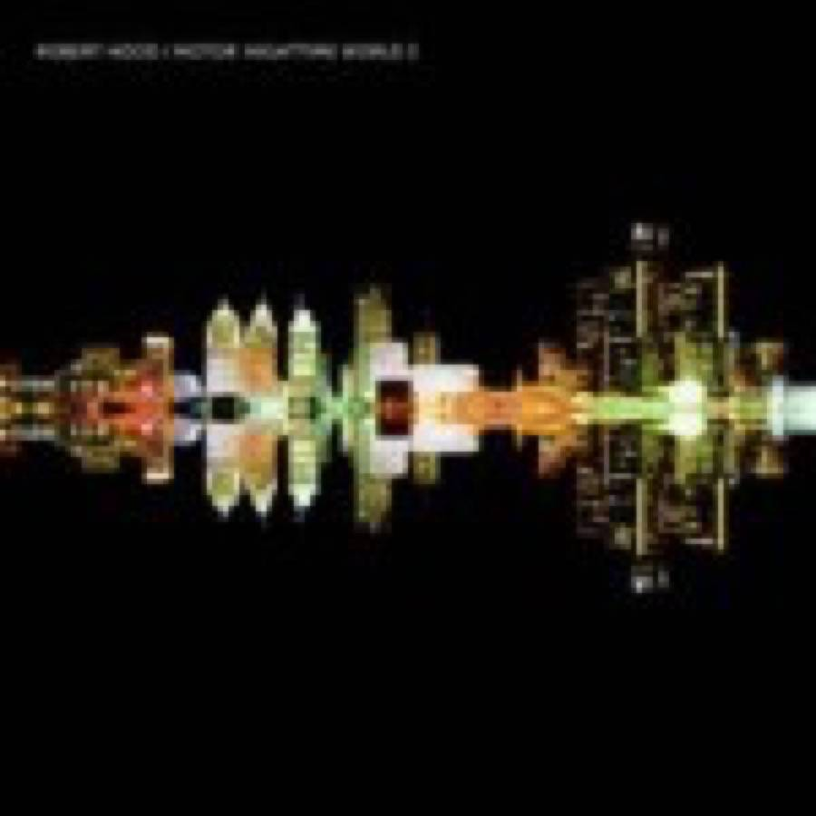Robert Hood – Motor: Nighttime World 3