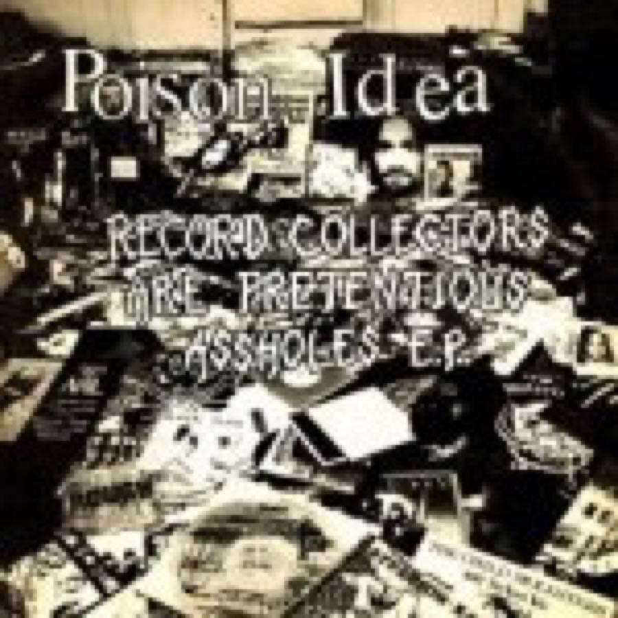Poison Idea – The Fatal Erection Years 1983-1986