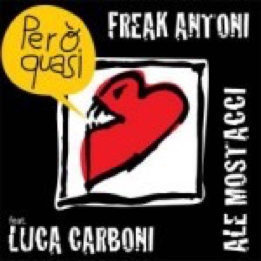 "Roberto ""Freak"" Antoni & Alessandra Mostacci – Però quasi EP"