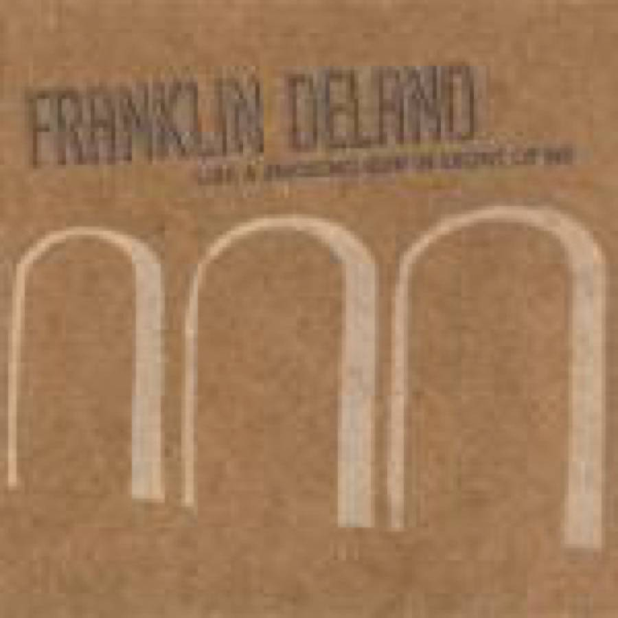 Franklin Delano – Like a Smoking Gun In Front Of Me