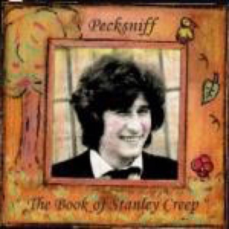 Pecksniff – The Book Of Stanley Creep
