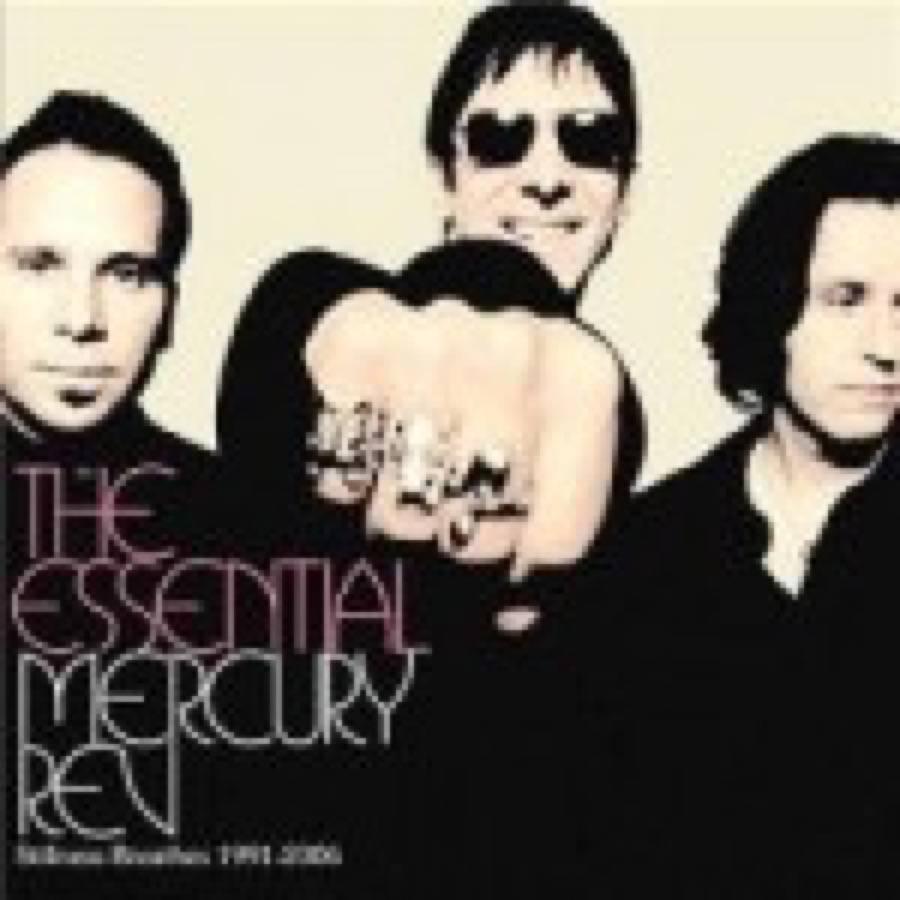 The Essential Mercury Rev