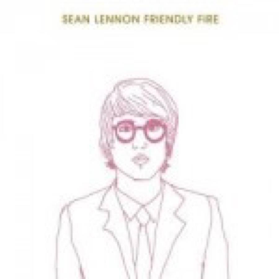 Sean Lennon – Friendly Fire