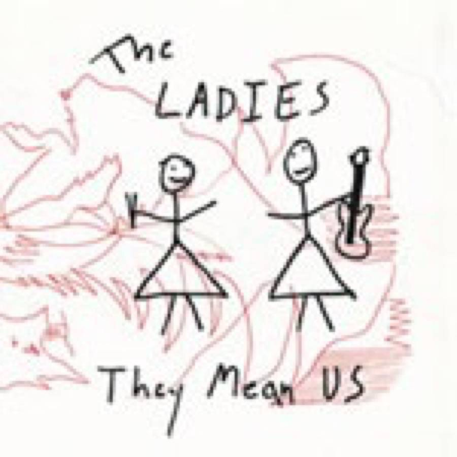 The Ladies – They Mean Us