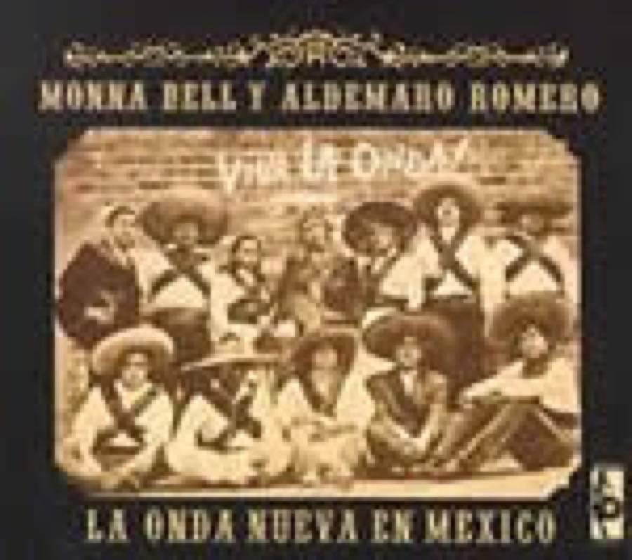 Aldemaro Romero & Monna Bell – La Onda Nueva En Mexico