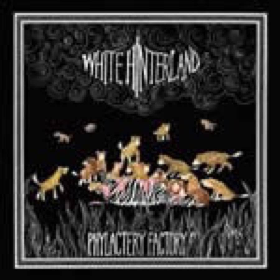 White Hinterland – Phylactery Factory