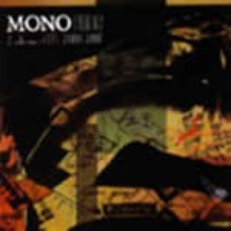 Mono – Gone (A Collection Of Eps 2000 – 2007)