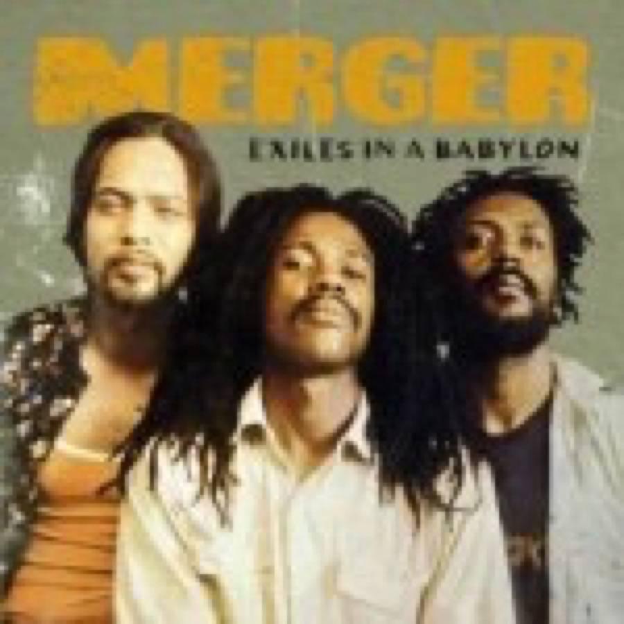 Merger – Exiles In A Babylon