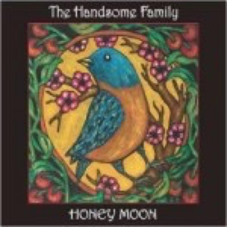Handsome Family (The) – Honey Moon