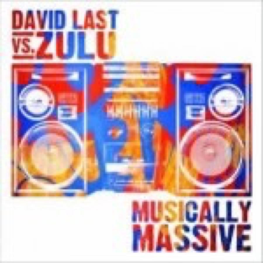 David Last vs. Zulu – Musically Massive