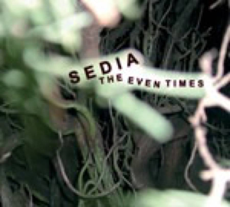 Sedia – The Even Times