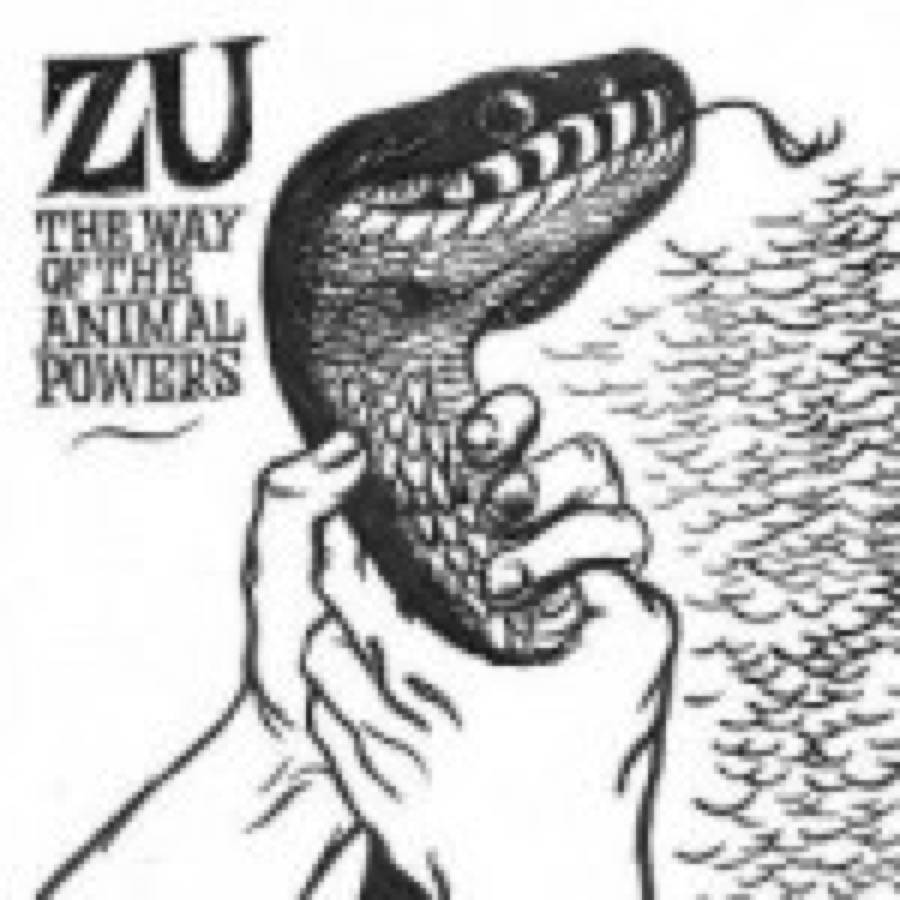 Zu – The Way Of The Animal Powers