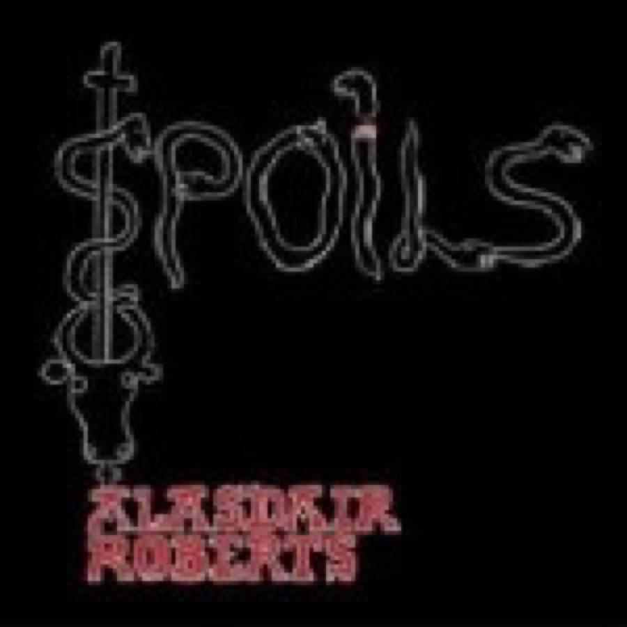 Alasdair Roberts – Spoils