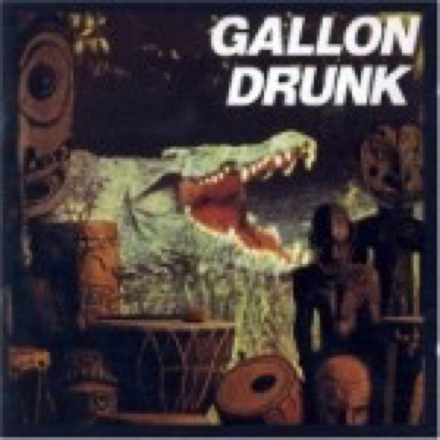 Gallon Drunk – You, The Night… And The Music