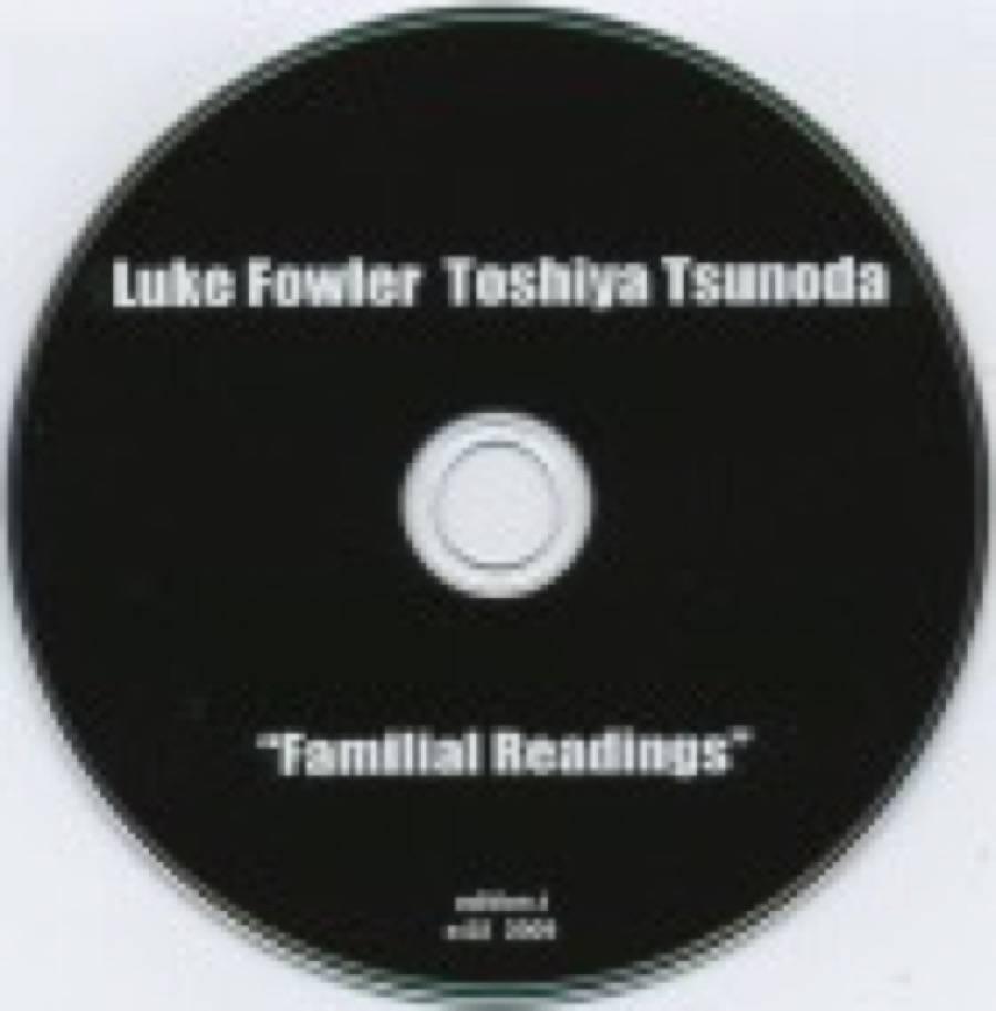 Toshiya Tsunoda – Familial Readings