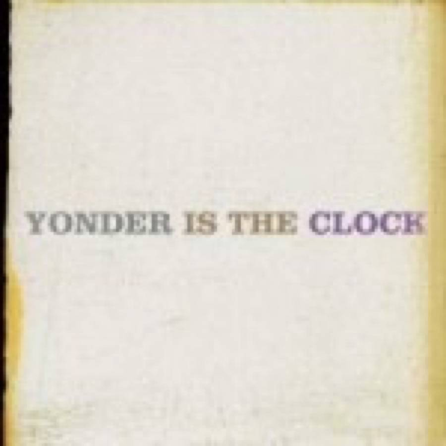 Felice Brothers (The) – Yonder Is the Clock