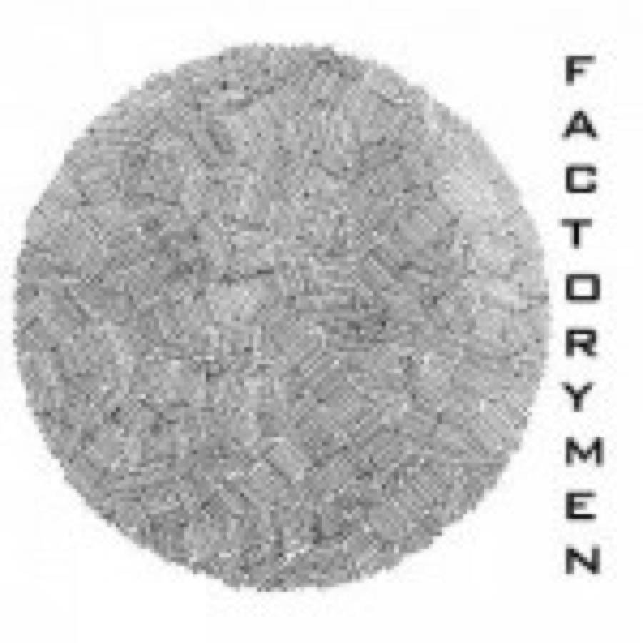 Factorymen – Shitman