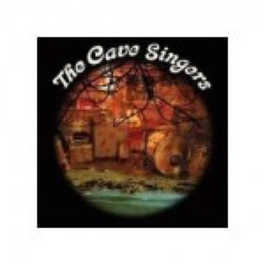 Cave Singers (The) – Welcome Joy