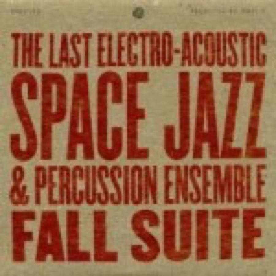Madlib – The Last Electro-Acoustic Space Jazz & Percussion Ensemble – Fall Suite