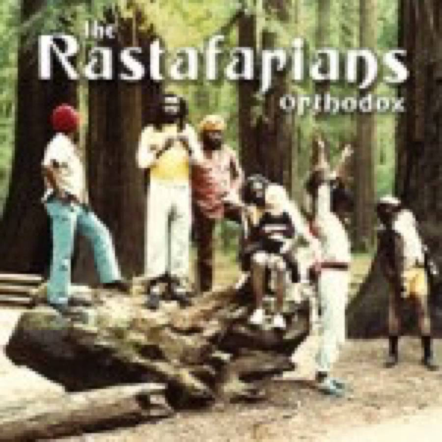Rastafarians (The) – Orthodox