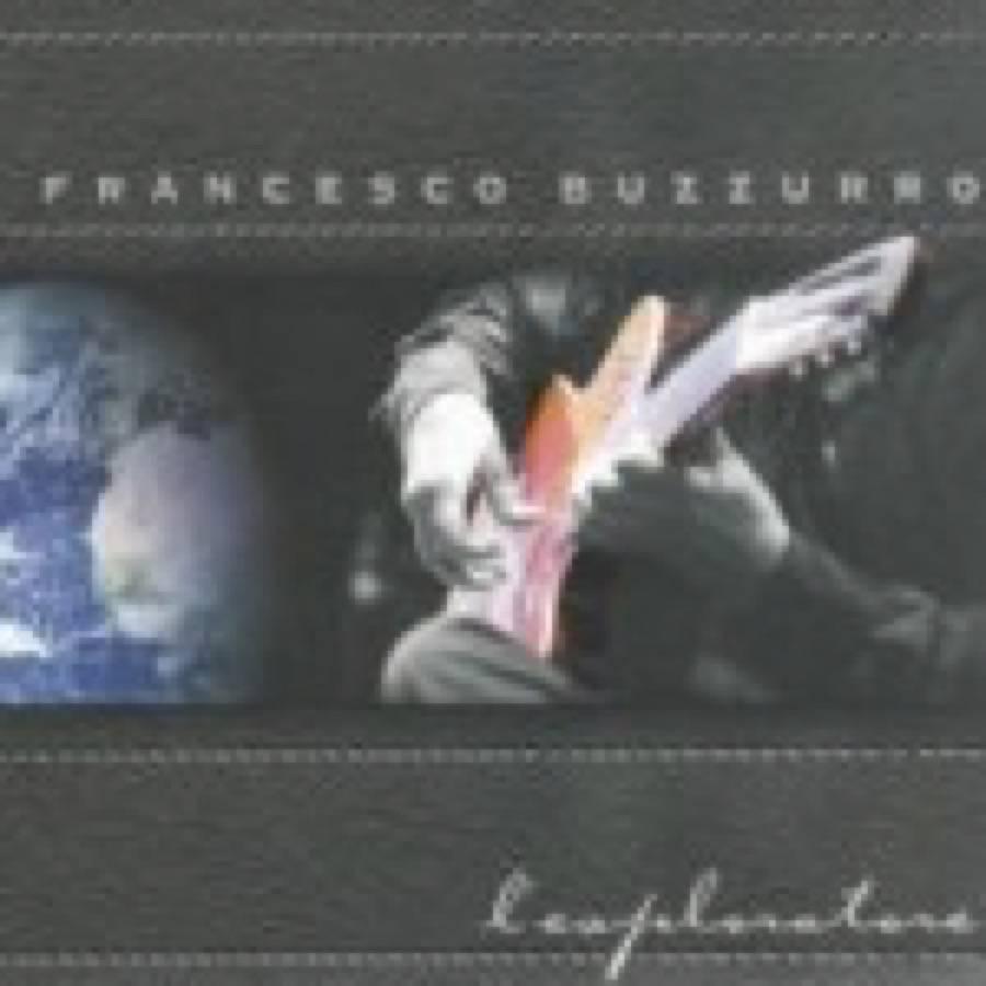 Francesco Buzzurro – L'esploratore