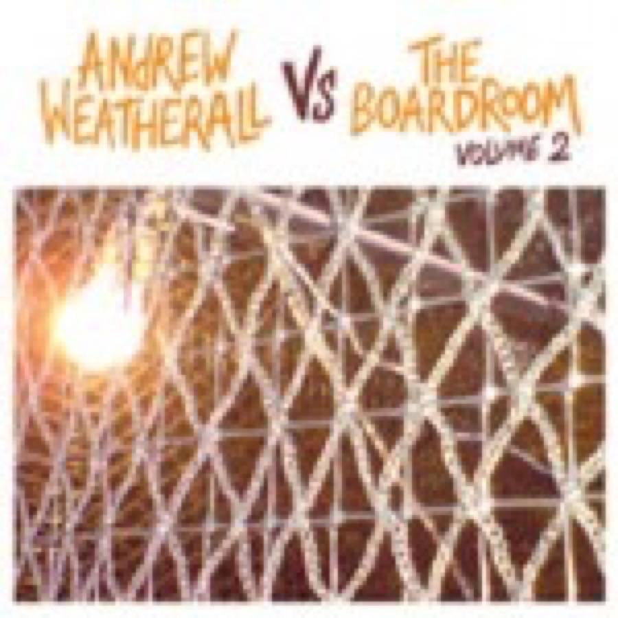 Andrew Weatherall – Andrew Weatherall Vs The Boardroom Vol.2