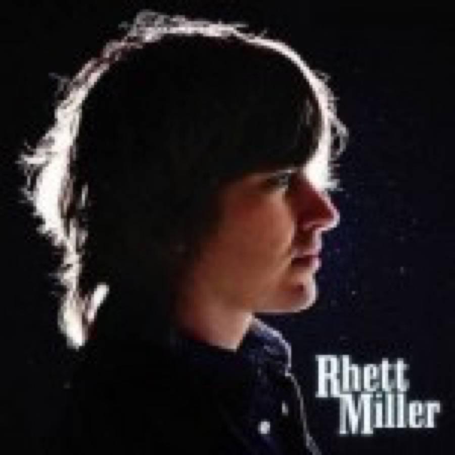 Rhett Miller – Rhett Miller