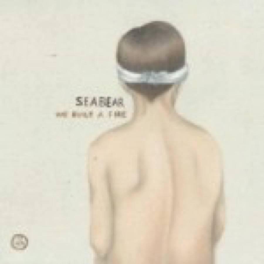 Seabear – We Built A Fire
