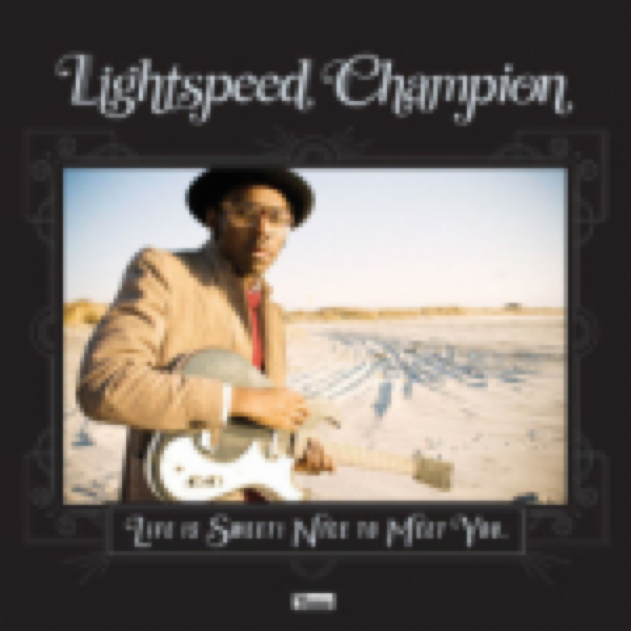 Lightspeed Champion – Life is Sweet! Nice to Meet You