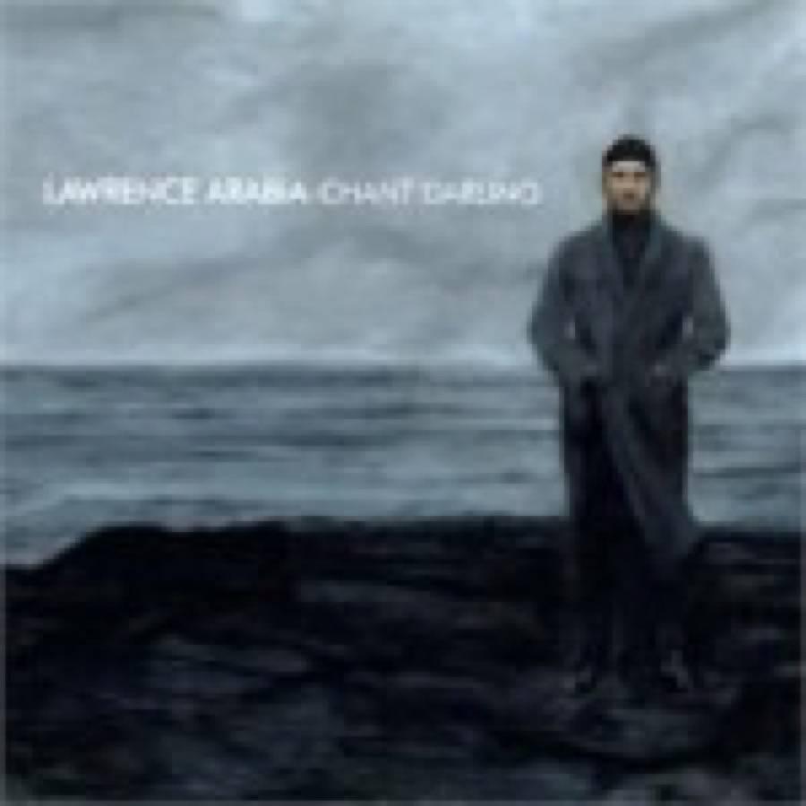 Lawrence Arabia – Chant Master