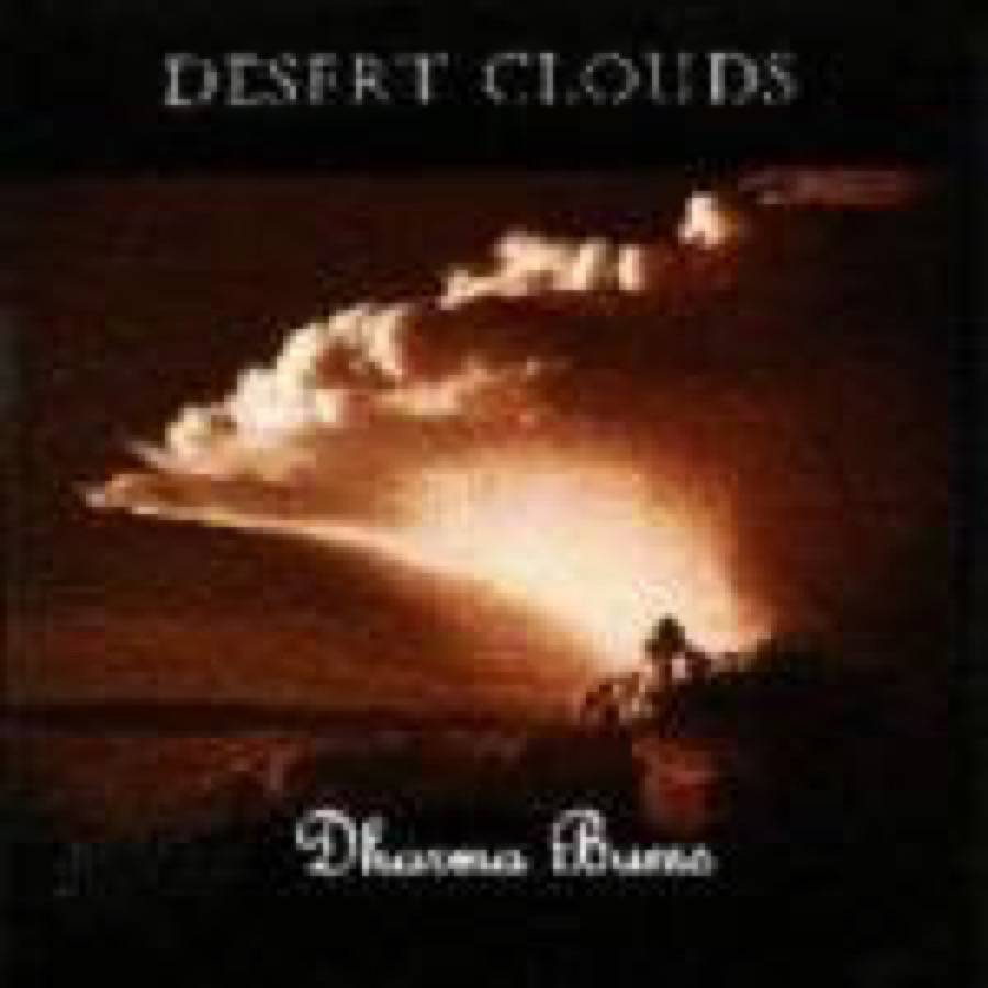 Desert Clouds – Dharma Bums