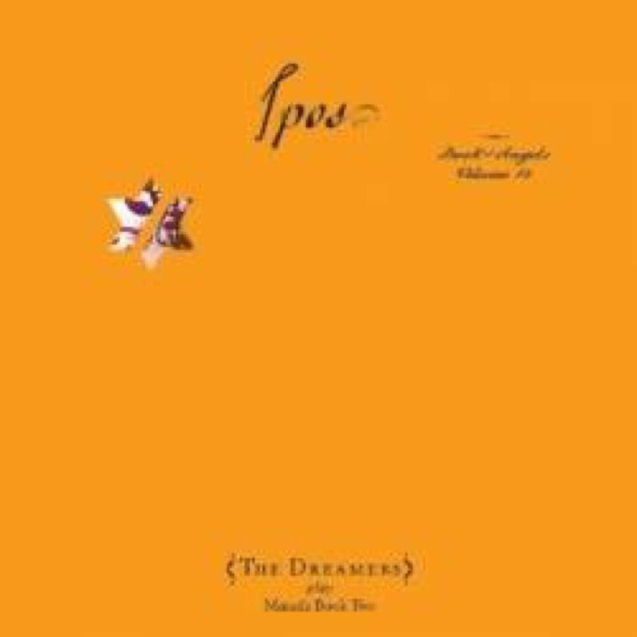 The Dreamers – Ipos: The Book Of Angels Vol. 14