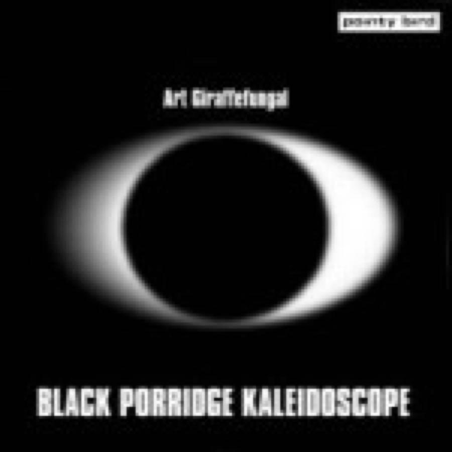Black Porridge Kaleidoscope